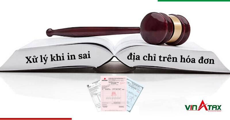 Hướng dẫn xử lý khi in sai địa chỉ trên hóa đơn in sẵn